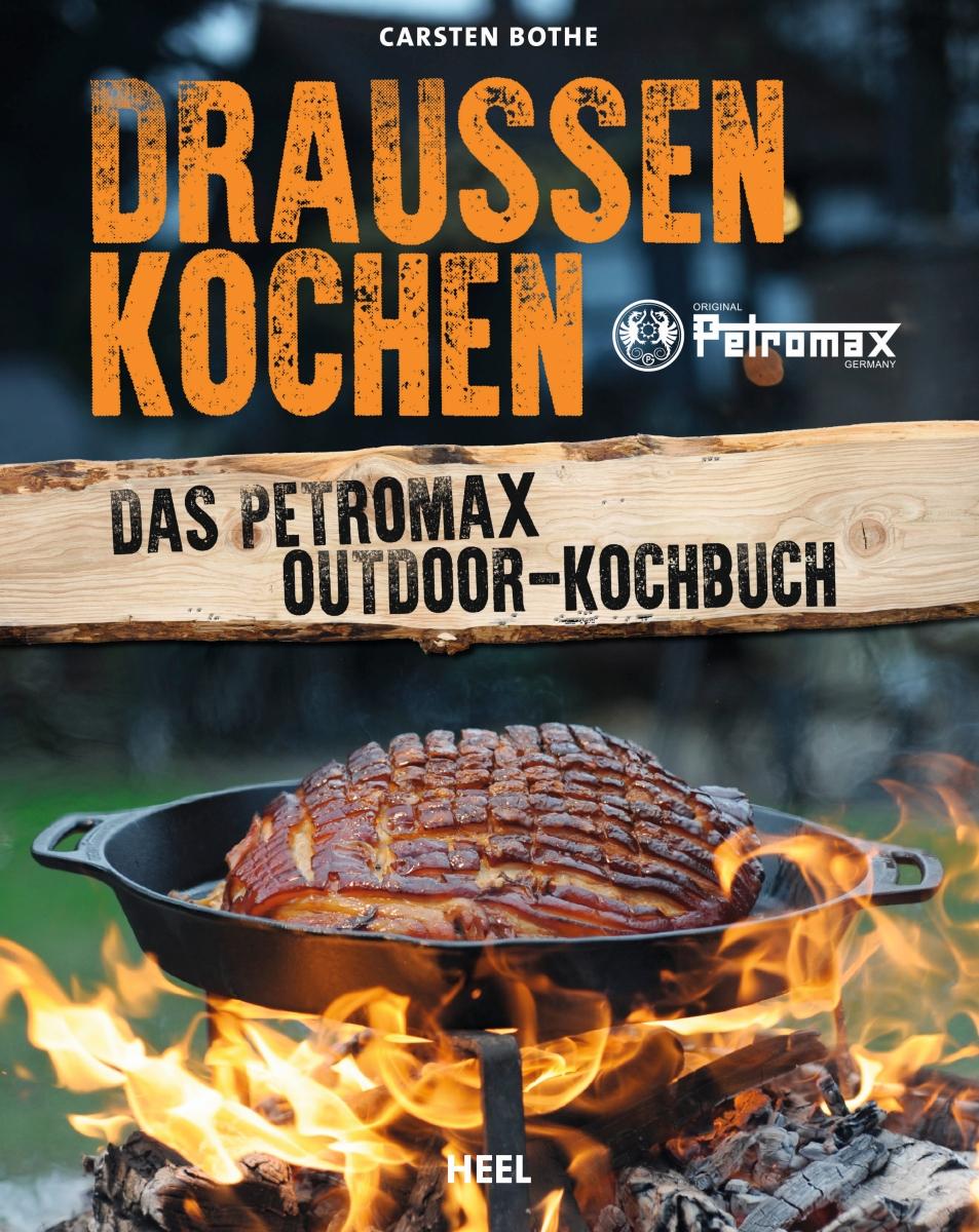 Das Petromax Outdoor-Kochbuch